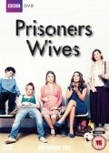 Prisoners Wives is the best movie in Iain Glen filmography.
