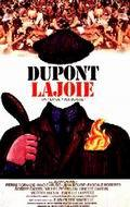 Dupont Lajoie movie in Jean-Pierre Marielle filmography.