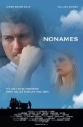NoNAMES is the best movie in James Badge Dale filmography.