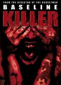 Baseline Killer movie in Ulli Lommel filmography.