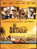 Le siffleur movie in Thierry Lhermitte filmography.