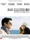 Des illusions is the best movie in Matila Malliarakis filmography.