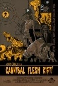 Cannibal Flesh Riot is the best movie in David Backus filmography.