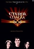 Eterna Magia movie in Malu Mader filmography.