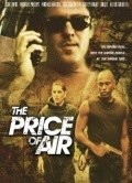 The Price of Air movie in Michael Madsen filmography.