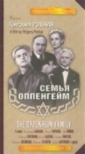 Semya Oppengeym movie in Mikhail Astangov filmography.