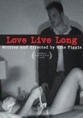 Love Live Long movie in Mike Figgis filmography.