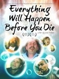 Everything Will Happen Before You Die movie in John Hawkes filmography.