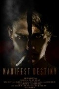 Manifest Destiny is the best movie in Sean Faris filmography.