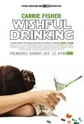Wishful Drinking movie in Carrie Fisher filmography.