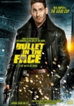 Bullet in the Face is the best movie in Alex Bisping filmography.