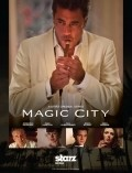 Magic City movie in Jeffrey Dean Morgan filmography.