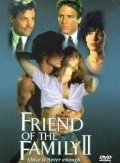 Friend of the Family II movie in Fred Olen Ray filmography.