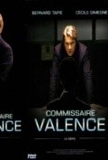 Commissaire Valence  (serial 2003-2008) movie in Loic Corbery filmography.