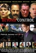 Beyond Control movie in Mike Starr filmography.