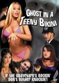 Ghost in a Teeny Bikini movie in Fred Olen Ray filmography.
