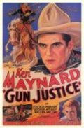 Gun Justice movie in Ken Maynard filmography.