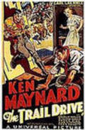 The Trail Drive movie in Ken Maynard filmography.