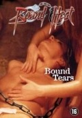Bound Tears movie in Lloyd A. Simandl filmography.