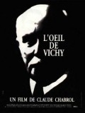 L'oeil de Vichy movie in Claude Chabrol filmography.