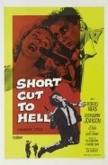 Short Cut to Hell movie in Murvyn Vye filmography.