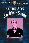 Say It with Songs is the best movie in John Bowers filmography.