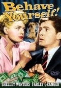 Behave Yourself! movie in Shelley Winters filmography.