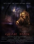 Gear Man movie in Bethany «Rose» Hill filmography.