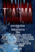 Trauma movie in Bethany «Rose» Hill filmography.