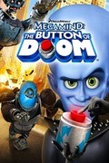 Megamind: The Button of Doom is the best movie in Mishel Belforte filmography.