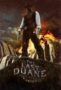 The Last Duane movie in Danny Trejo filmography.