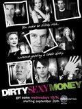 Dirty Sexy Money is the best movie in Uill Shedli filmography.