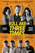 Kill Me Three Times movie in Teresa Palmer filmography.