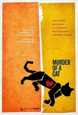 Murder of a Cat movie in J.K. Simmons filmography.