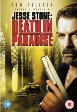 Jesse Stone: Death in Paradise movie in Tom Selleck filmography.