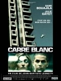 Carre blanc movie in Jean-Baptiste Leonetti filmography.
