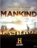 Mankind the Story of All of Us is the best movie in Josh Brolin filmography.