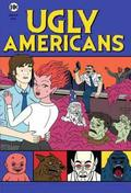 Ugly Americans is the best movie in Larry Murphy filmography.