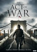 An Act of War movie in Ryan M. Kennedy filmography.