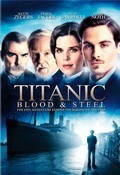 Titanic: Blood and Steel is the best movie in Alessandra Mastronardi filmography.