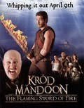 Kröd Mändoon and the Flaming Sword of Fire is the best movie in Remie Purtill-Clarke filmography.