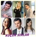 Küçük Sirlar is the best movie in Ipek Karapinar filmography.