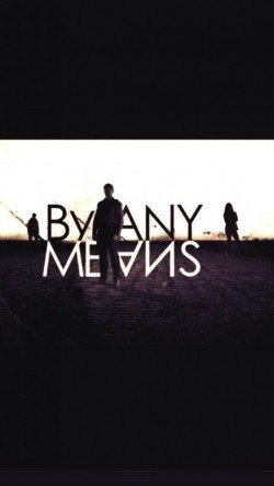 By Any Means is the best movie in Shelley Conn filmography.