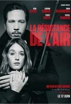 La résistance de l'air movie in Tcheky Karyo filmography.