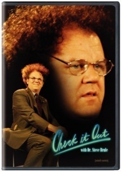 Check It Out! with Dr. Steve Brule movie in John C. Reilly filmography.
