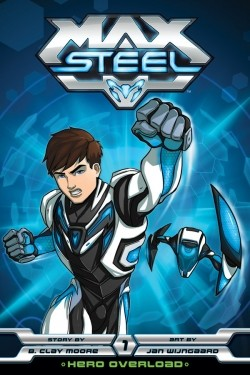 Max Steel is the best movie in Mark Oliver filmography.