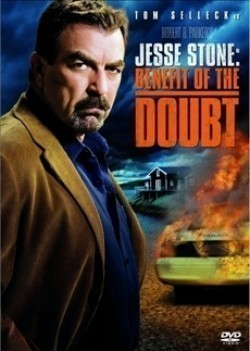 Jesse Stone: Benefit of the Doubt movie in Tom Selleck filmography.
