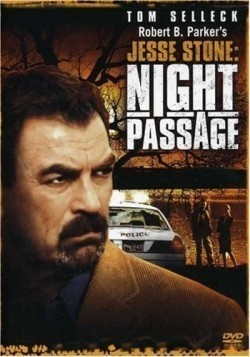 Jesse Stone: Night Passage movie in Tom Selleck filmography.