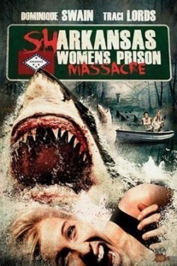 Sharkansas Women's Prison Massacre movie in Jim Wynorski filmography.