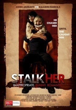 StalkHer is the best movie in John Jarratt filmography.